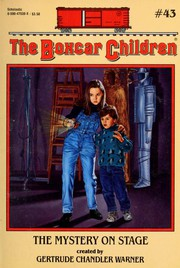 The Mystery on Stage (Boxcar Children Series, The: #43)