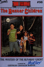 The Mystery of the Runaway Ghost (Boxcar Children Mysteries)
