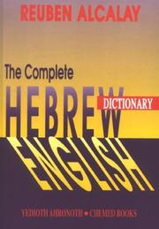 The complete Hebrew-English dictionary by Reuben Alcalay