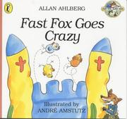 Cover of: Fast Fox Goes Crazy (Fast Fox, Slow Dog)