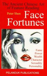 Cover of: Face Fortunes | Peter Shen