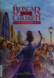 The Mystery of the Missing Pop Idol (The Boxcar Children Mysteries)