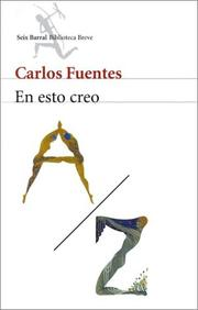Cover of: En Esto Creo by Carlos Fuentes