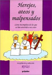 Cover of: Herejes, ateos y malpensados