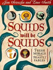 Cover of: Squids Will Be Squids