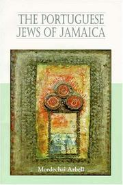 Cover of: The Portuguese Jews of Jamaica | Mordechai Arbell