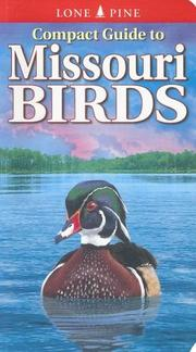 Cover of: Compact Guide to Missouri Birds | Michael Roedel