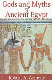 Cover of: Gods and Myths of Ancient Egypt | Robert A. Armour