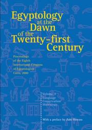 Cover of: Egyptology at the Dawn of the Twenty-First Century Volume 3 (Egyptology at the Dawn of the Twenty-First Century) | Zahi Hawass