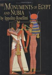 Cover of: The Monuments of Egypt and Nubia