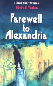 Cover of: Farewell to Alexandria | Harry E. Tzalas
