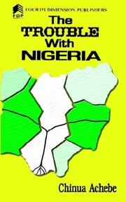 Cover of: trouble with Nigeria | Chinua Achebe
