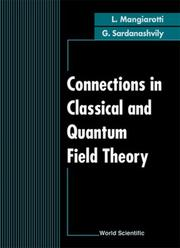 Cover of: Connections in Classical and Quantum Field Theory | L. Mangiarotti