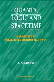 Cover of: Quanta, logic and spacetime