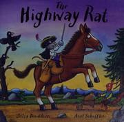 TheHighway Rat by Donaldson, Julia ( Author ) ON Sep-01-2011, Hardback