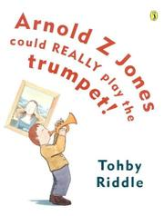 Cover of: Arnold Z Jones Could Really Play the Trumpet