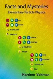 Cover of: Facts and Mysteries in Elementary Particle Physics