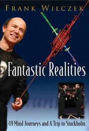 Cover of: Fantastic Realities | Frank Wilczek