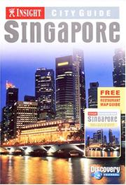 Cover of: Insight City Guide Singapore (Book & Restaurant Guide) (Insight City Guides (Book & Restaurant Guide)) | Insight Guides