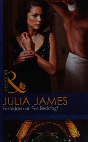 Forbidden or for Bedding?