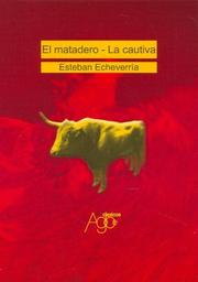 Cover of: Matadero, El - La Cautiva