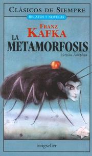 the metamorphosis close reading The metamorphosis (german: die verwandlung) is a novella written by franz kafka which was  his sister, grete, to whom he is very close, then whispers through the door and begs him to open it he tries to get out  the name gregor samsa appears to derive partly from literary works kafka had read a character in the.