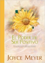 Cover of: El Poder de Ser Positivo (The Power of Being Positive)