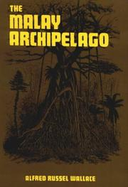 The Malay Archipelago by Alfred Russel Wallace