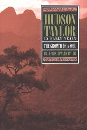 Cover of: Hudson Taylor in early years: The growth of a soul