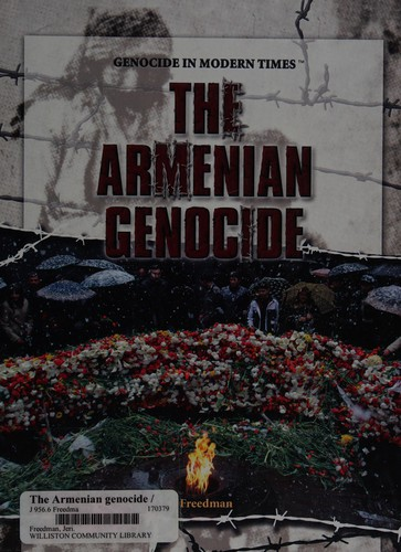 The Armenian genocide by Jeri Freedman