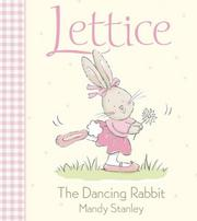 Cover of: Lettice, the dancing rabbit
