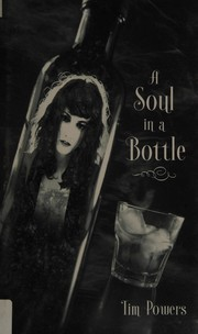 A Soul in a Bottle (Signed Limited Edition)