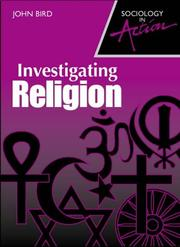 Cover of: Investigating Religion (Sociology in Action)