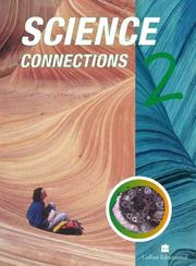 Cover of: Science Connections (Science Connections) | Arthur Harwood, Jane Taylor, Ian Pritchard, Rebecca Smith, Alison Hillman, Chris Tyndale-Biscoe