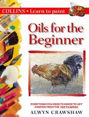 Cover of: Oils for the Beginner | Alwyn Crawshaw