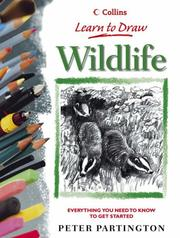 Cover of: Learn to Draw Wildlife (Collins Learn to Draw) | Peter Partington