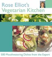 Cover of: Rose Elliot's Vegetarian Kitchen