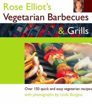 Cover of: Rose Elliot's Vegetarian Barbecues and Grills