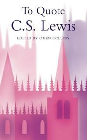 Cover of: To Quote C.S.Lewis | Owen Collins