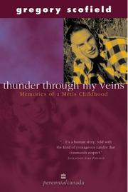 Cover of: Thunder through my veins: memories of a Métis childhood