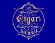 Cover of: The handmade cigar collector's guide & journal