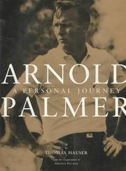 Cover of: Arnold Palmer: A Personal Journey