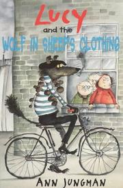 Cover of: Lucy and the Wolf in Sheep's Clothing (A Young Lion Storybook)