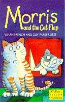 Cover of: Morris and the Cat Flap (Yellow Storybooks)