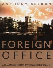 Cover of: The Foreign Office: an illustrated history of the place and its people