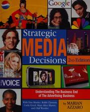 Strategic media decisions
