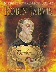 Cover of: Deathscent (Intrigues of the Reflected Realm)