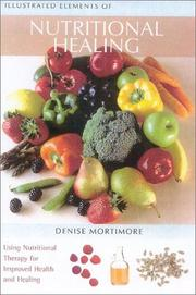 Cover of: Illustrated Elements of Nutritional Healing | Denis Mortimore