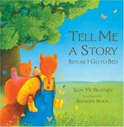 Cover of: Tell Me a Story Before I Go to Bed