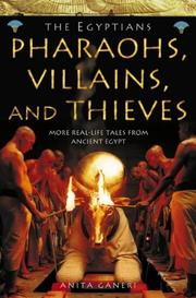 Cover of: Pharaohs, Heros and Thieves (Ancient Egyptians)